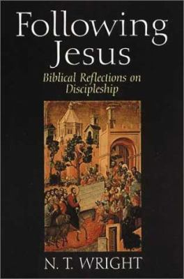 Following Jesus: Biblical Reflections on Discipleship 9780802841322
