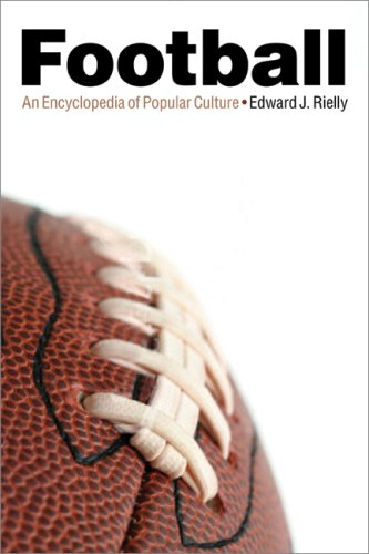 Football: An Encyclopedia of Popular Culture 9780803290129