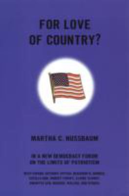 For Love of Country?: A New Democracy Forum on the Limits of Patriotism 9780807043295