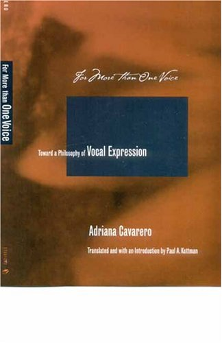 For More Than One Voice: Toward a Philosophy of Vocal Expression 9780804749558