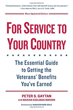 For Service to Your Country: The Essential Guide to Getting the Veterans' Benefits You've Earned 9780806534831