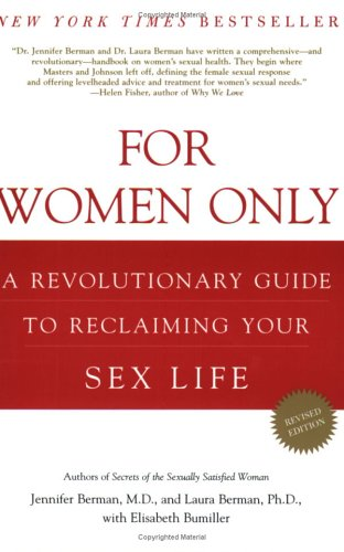 For Women Only, Revised Edition: A Revolutionary Guide to Reclaiming Your Sex Life 9780805078831
