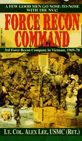 Force Recon Command: 3rd Force Recon Company in Vietnam, 1969-70 9780804110235