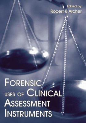 Forensic Uses of Clinical Assessment Instruments 9780805855197