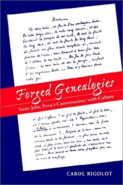 Forged Geneologies: Saint-John Perse's Conversations with Culture (Rls 271) 9780807892756