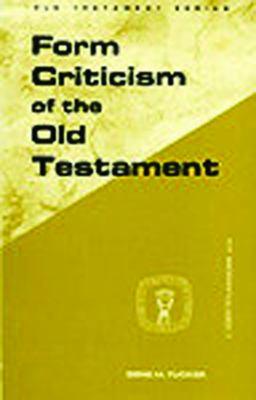 Form Criticism of Old Testamen 9780800601775