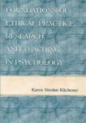 Foundations of Ethical Practice, Research, and Teaching in Psychology and Counseling 9780805823097