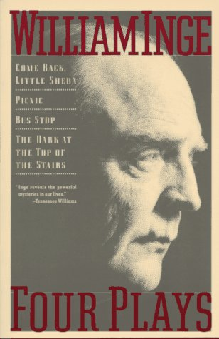 Four Plays: Come Back Little Sheba; Picnic; Bus Stop; The Dark at the Top of the Stairs 9780802132093