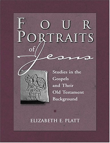 Four Portraits of Jesus: Studies in the Gospels and Their Old Testament Background 9780809142040
