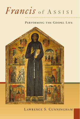 Francis of Assisi: Performing the Gospel Life 9780802827623