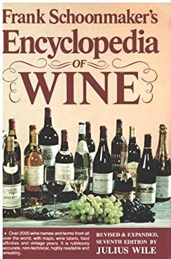 Frank Schoonmaker's Encyclopedia of Wine - Schoonmaker, Frank