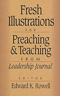 Fresh Illustrations for Preaching and Teaching 9780801091018