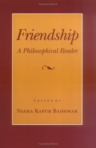 Friendship: A Philosophical Reader 9780801480973