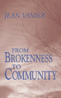 From Brokenness to Community 9780809133413