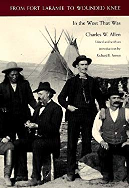 From Fort Laramie to Wounded Knee: In the West That Was 9780803210455