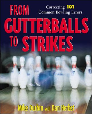 From Gutterballs to Strikes 9780809230587