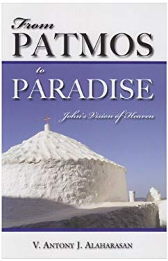 From Patmos to Paradise: John's Vision of Heaven 9780809145898