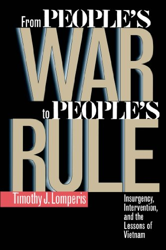 From People S War to People S Rule: Insurgency, Intervention, and the Lessons of Vietnam