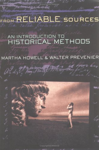 From Reliable Sources: An Introduction to Historical Methodology 9780801485602