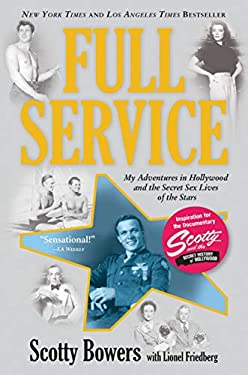 Full Service: My Adventures in Hollywood and the Secret Sex Live of the Stars 9780802120557