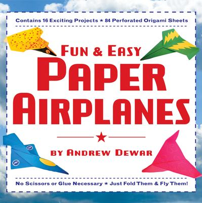 Fun and Easy Paper Airplanes 9780804838887