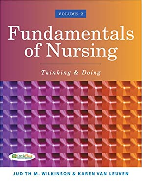 Fundamentals of Nursing, Volume 2: Thinking & Doing 9780803611986