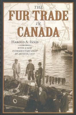 Fur Trade in Canada 9780802081964