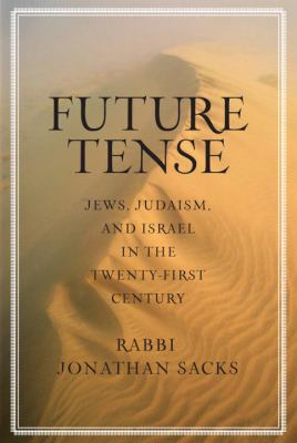 Future Tense: Jews, Judiasm, and Israel in the Twenty-First Century 9780805242690