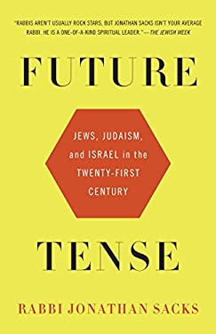 Future Tense: Jews, Judaism, and Israel in the Twenty-First Century 9780805212297