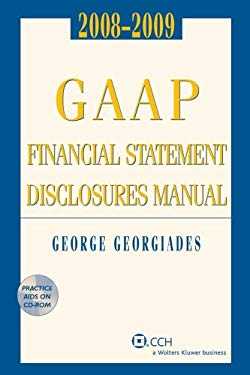GAAP Financial Statement Disclosures Manual [With CDROM] 9780808091813