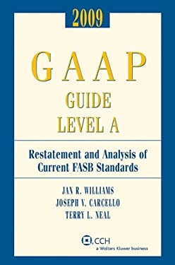 GAAP Guide Level A: Restatement and Analysis of Current FASB Standards 9780808092186