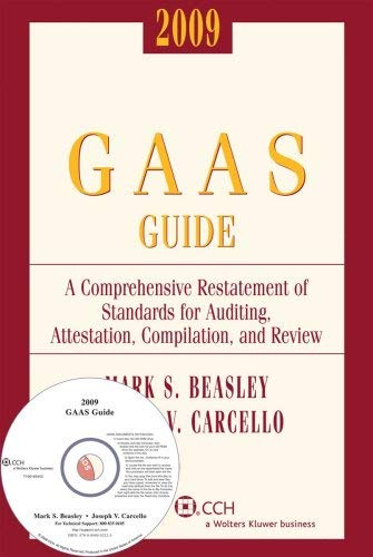 GAAS Guide: A Comprehensive Restatement of Standards for Auditing, Attestation, Compilation, and Review [With CDROM] 9780808092223