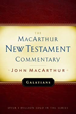 Galatians MacArthur New Testament Commentary 9780802407627