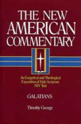 The New American Commentary Volume 30 - Galatians 9780805401301