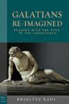Galatians Re-Imagined: Reading with the Eyes of the Vanquished 9780800638641