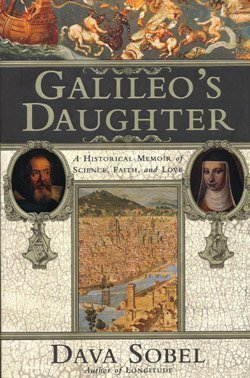 Galileo's Daughter: A Historical Memoir of Science, Faith, and Love 9780802713438