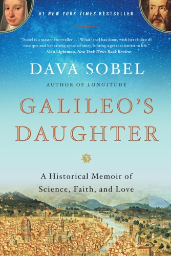 Galileo's Daughter: A Historical Memoir of Science, Faith, and Love 9780802779656