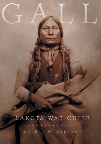 Gall: Lakota War Chief 9780806140360