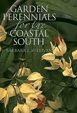 Garden Perennials for the Coastal South 9780807854730
