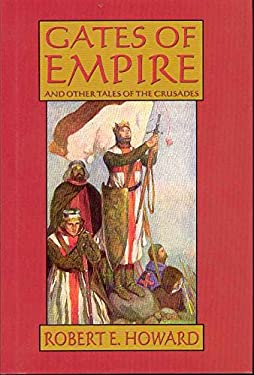 Gates of Empire and Other Tales of the Crusades 9780809515509