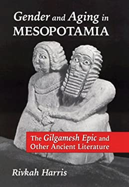 Gender and Aging in Mesopotamia: The