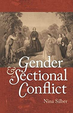 Gender and the Sectional Conflict 9780807832448