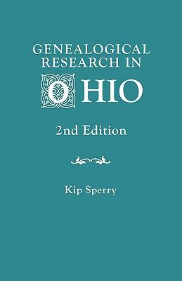 Genealogical Research in Ohio. Second Edition 9780806317137