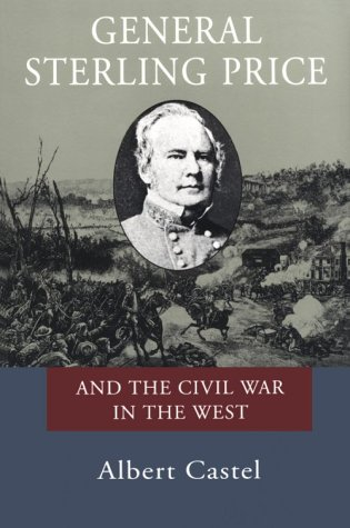 General Sterling Price and the Civil War in the West 9780807118542