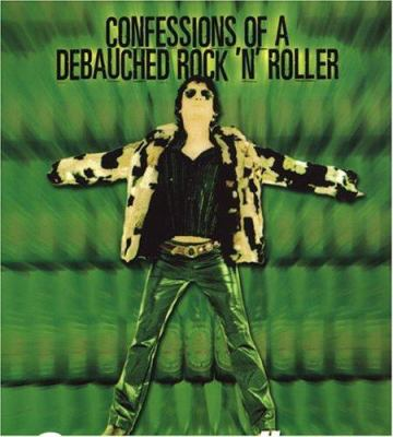 Gentlemanly Repose: Confessions of a Debauched Rock 'n' Roller 9780806526263
