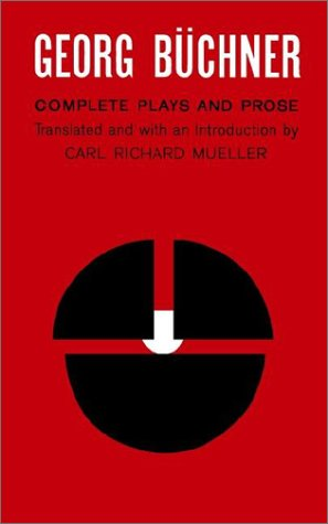 Georg Buchner: Complete Plays and Prose 9780809007271