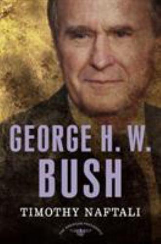 George H. W. Bush 9780805069662