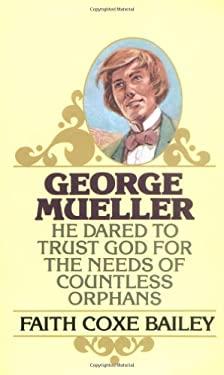 George Mueller 9780802400314