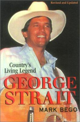 George Strait: The Story of Country's Living Legend 9780806522586