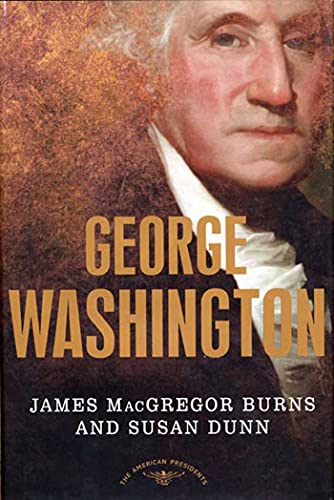 George Washington: The American Presidents Series: The 1st President, 1789-1797 9780805069365